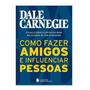 Livro Como Fazer Amigos E Influenciar Pessoas Dale Carnegie