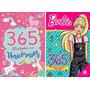 Kit 2 Livros 365 Ativividades Barbie 365 Ativid Unicórnios