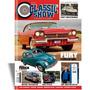 Revista Classic Show Nº 103, Fury, Fusca, Carro Antigo