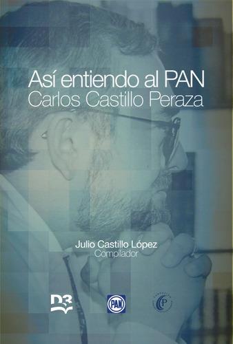 Así Entiendo Al Pan De Carlos Castillo Peraza