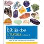 A Bíblia Dos Cristais Volume 3 1ª Edição Judy Hall