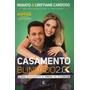 Livro Casamento Blindado 2.0 Renato E Cristiane Cardoso