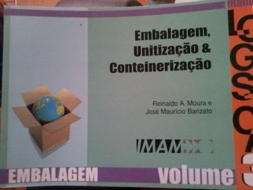 Embalagem , Unitilização E Conteinerização Original