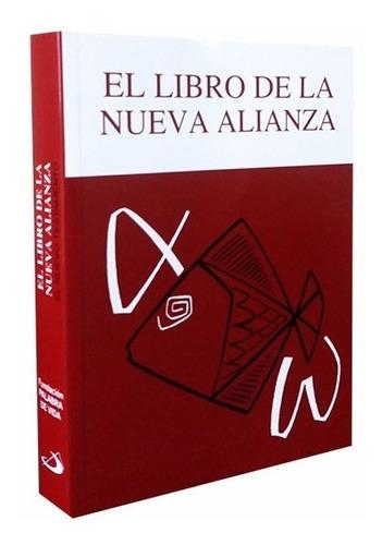 El Libro De La Nueva Alianza Últimos Ejemplares!