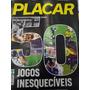 Revista Placar Edição Especial 50 Jogos Inesquecíveis.