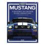 Revista Mustang: A História Do Grande Ícone Americano