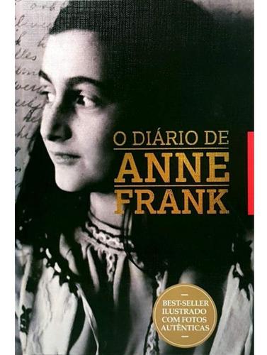 Livro Novo - O Diário De Anne Frank - Inclui Fotos Reais