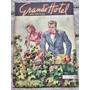 Grande Hotel Nº 153 De 1950 fotonovelas E Capa Clandestina#