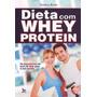 Dieta Com Whey Protein