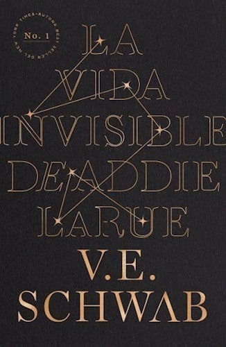 Vida Invisible De Addie Larue (ed. Argentina), La