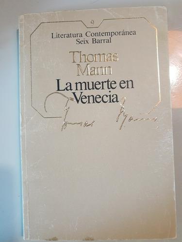 Libro La Muerte En Venecia De Thomas Mann