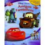 Livro Brinquedo Miniaturas Disney Pixar Amigos Fantásticos