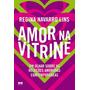 Livro Amor Na Vitrine: Um Olhar Sobre As Relações Amorosas