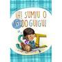 Livro Infantil 7 A 9 Anos Ih! Sumiu O G Do Guigui