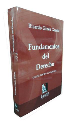 Fundamentos Del Derecho - Ricardo Ginés García
