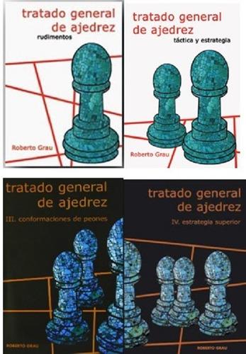 Tratado General De Ajedrez. Pack 4 Tomos (grau)