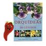Livro Coleção Orquídeas Guia Indispensável 101 Gêneros Vol 6