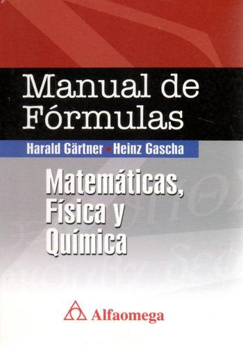 Libro: Manual De Formulas Matemáticas, Física, Química