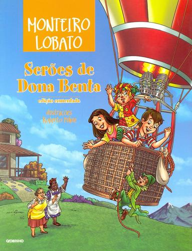 Seroes De Dona Benta Edicao Comentada