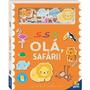 Livro Amigos De Feltro Ola, Safari