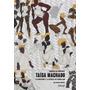 Livro: Taísa Machado O Afrofunk E A Ciência Do Rebolado