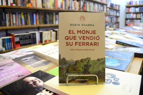 El Monje Que Vendió Su Ferrari. Robin Sharma.
