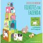 Livro Filhotes Da Fazenda: Blocos De Montar
