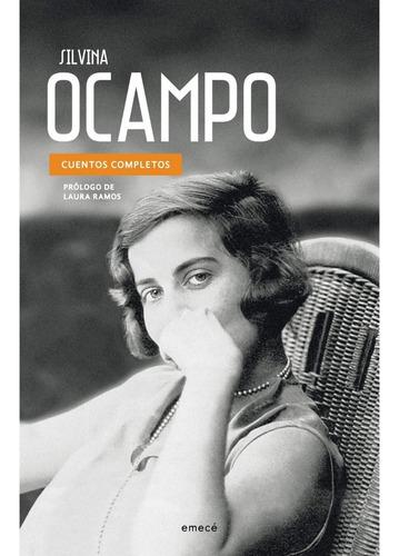 Cuentos Completos Silvina Ocampo Editorial Emecé