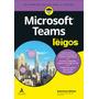 Livro Microsoft Teams Para Leigos
