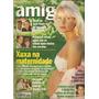 Revista Amiga 1472 Xuxa Na Maternidade 1998