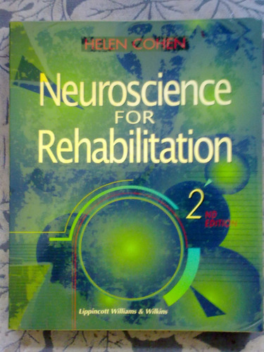 Neuroscience For Rehabilitation - 2a. Ed. Original