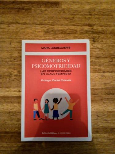 Géneros Y Psicomotricidad - Libro Nuevo Entrega En El Día