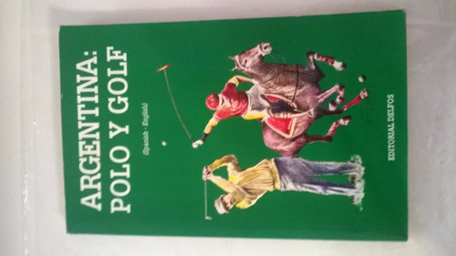 Liquido! Libro Argentina: Polo Y Golf