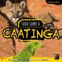 Livro Biomas Do Brasil Tudo Sobre Caatinga