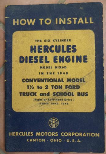 Manual  De Motores Hercules Diesel 1948-ford Truck Original