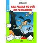 Ana Pijama No Pais Do Pensamento Coleçao Vaga lume Junior