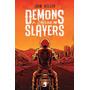 Demons Slayers A Origem