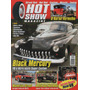 Hot Show Magazine Nº2 Mercury 1951 Maverick Ford 318 V8 1929