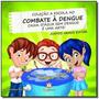 Caixa D Agua Sem Dengue E Uma Arte Colecao A Esc