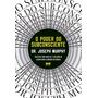 Poder Do Subconsciente, O Nova Edicao Bestseller