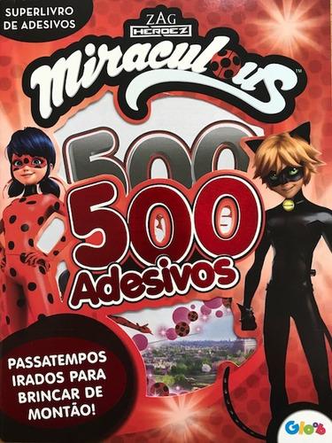 Livro 500 Adesivos Miraculous Ladybug Superlivro De Adesivos