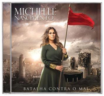 Michelle Nascimento - Batalha Contra O Mal - Cd Mk Music Original