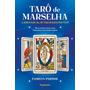 Livro Tarô De Marselha: A Jornada Do Auto conhecimento