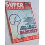 Revista Superinteressante Maio 2001 Medicina