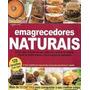 Emagrecedores Naturais Editora Escala