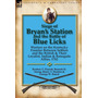 Siege Of Bryans Station And The Battle Of Blue Licks