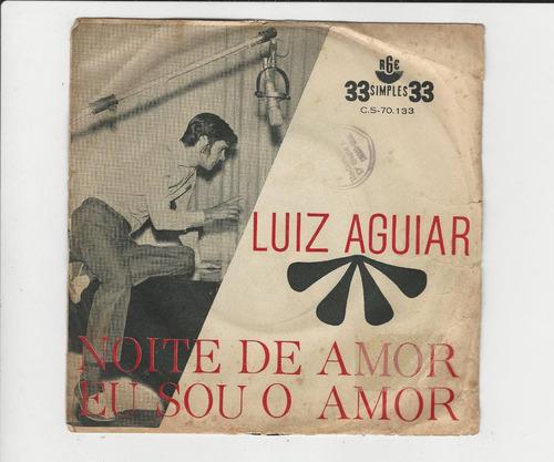 Luiz Aguiar - Noite De Amor - Compacto Ep 27 Original