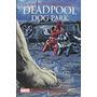 Livro Deadpool Dog Park Stefan Petrucha