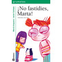 Íno Fastidies, Marta! antibarbi Gr