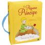 Livro Leve me Com Voce Pequeno O Principe Todolivro